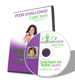 PCOS Challenge Expert Series Workshop CD - Living Happier and Healthier with PCOS