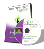 PCOS Challenge Expert Series Workshop CD - The Natural Solution to Overcoming PCOS