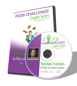 PCOS Challenge Expert Series Workshop CD - Nutrition Essentials for Polycystic Ovary Syndrome